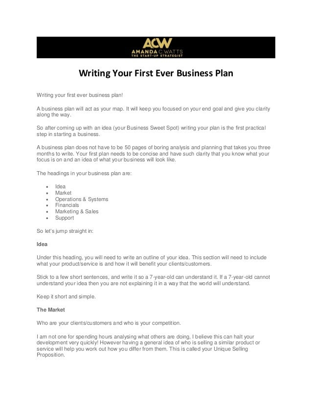 Writing Your First Ever Business Plan Writing your first ever business plan! A business plan will act as your map. It will...