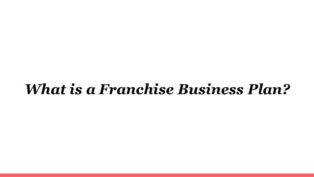 Preparing a Franchisee Business Plan