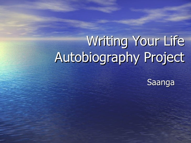 Writing Your Life  Autobiography Project Saanga
