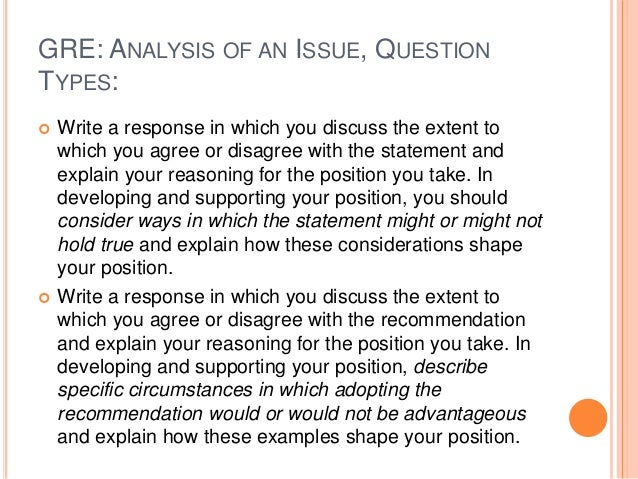 gre essay questions answers Gre analytical writing issue essay topic - 1 important truths begin as outrageous this is an important question as there is a very thin line between getting.