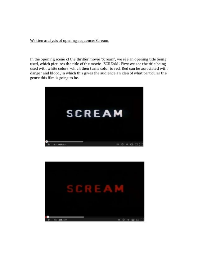Written analysis of opening sequence: Scream.In the opening scene of the thriller movie 'Scream', we see an opening title ...