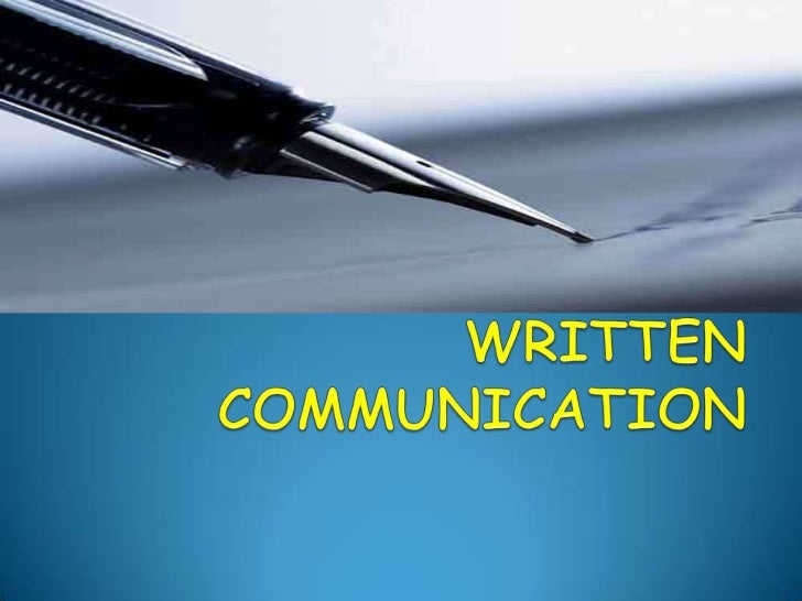  One of the best methods to communicate Writing is one of the oldest known forms of communication In today's age of inf...
