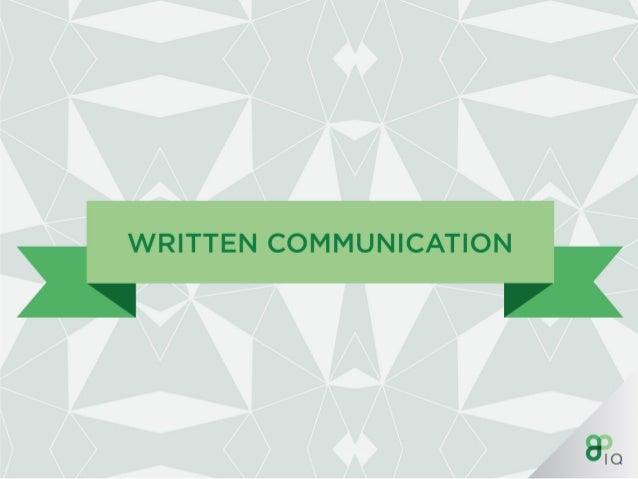 IQ Work Hack : Written communication