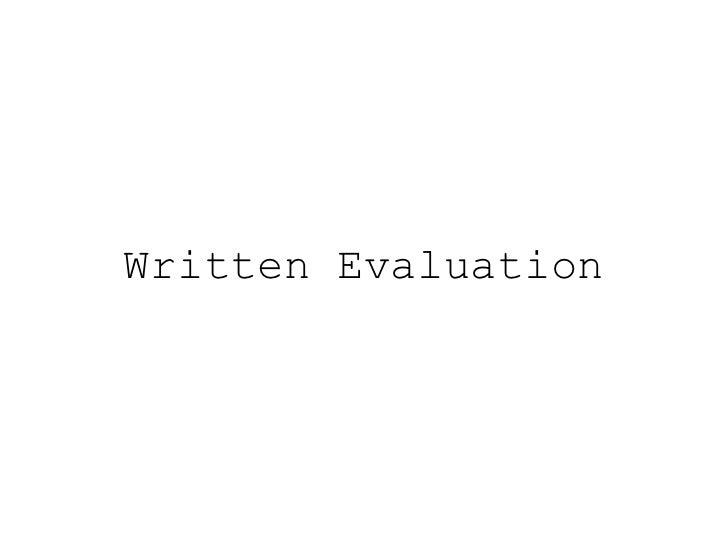 Written Evaluation