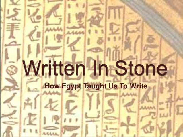 How Egypt Taught Us To Write