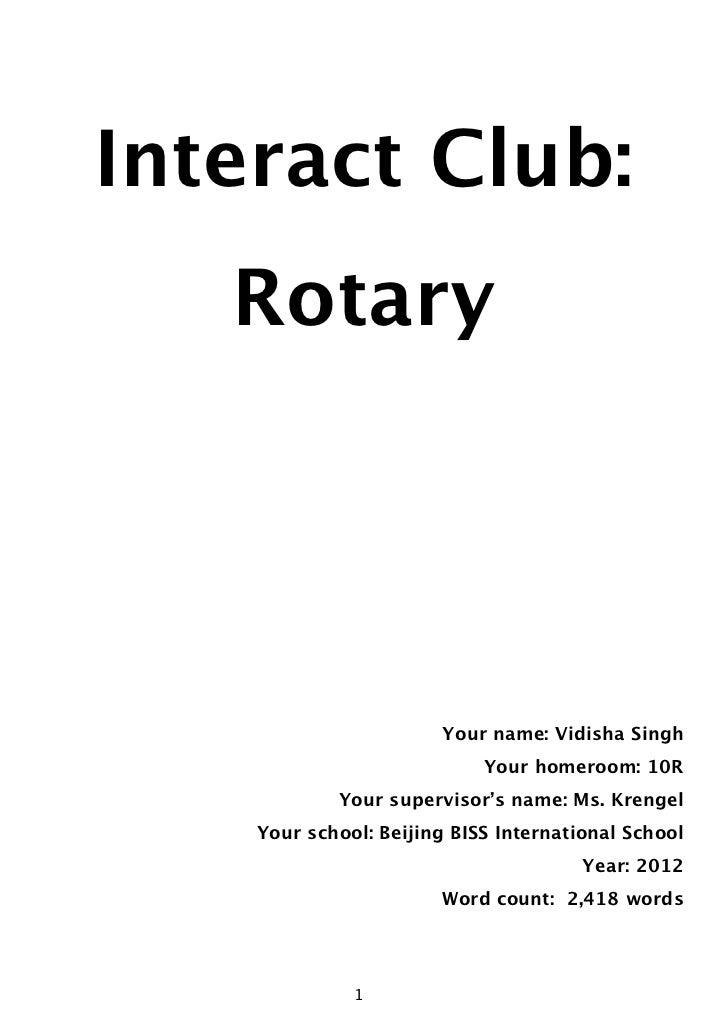 Interact Club:       Rotary                           Your name: Vidisha Singh                                Your homeroo...