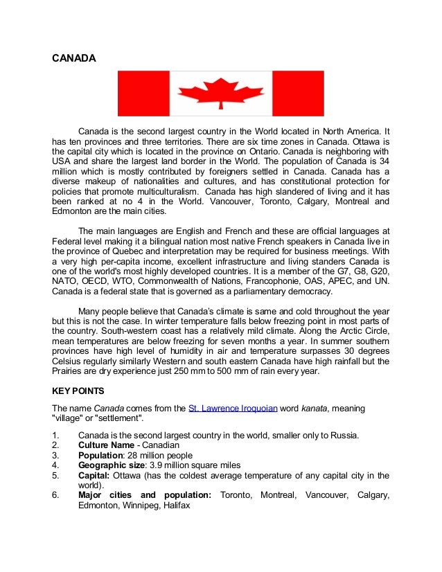 CANADA  Canada is the second largest country in the World located in North America. It has ten provinces and three territo...