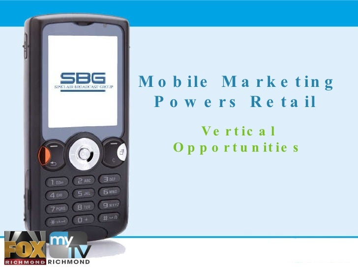 Mobile Marketing Powers Retail  Vertical Opportunities