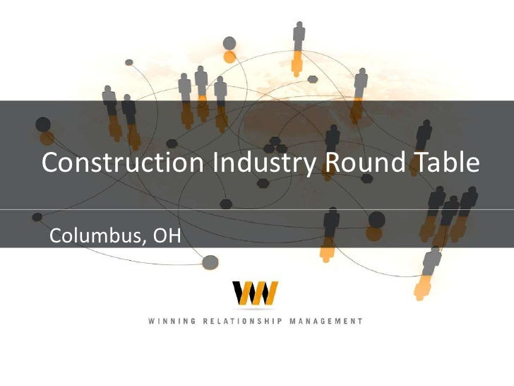 Construction Industry Round Table<br />Columbus, OH<br />