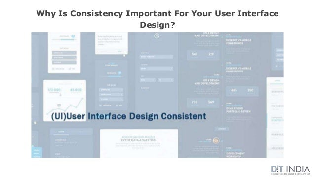 Why Is Consistency Important For Your User Interface Design?