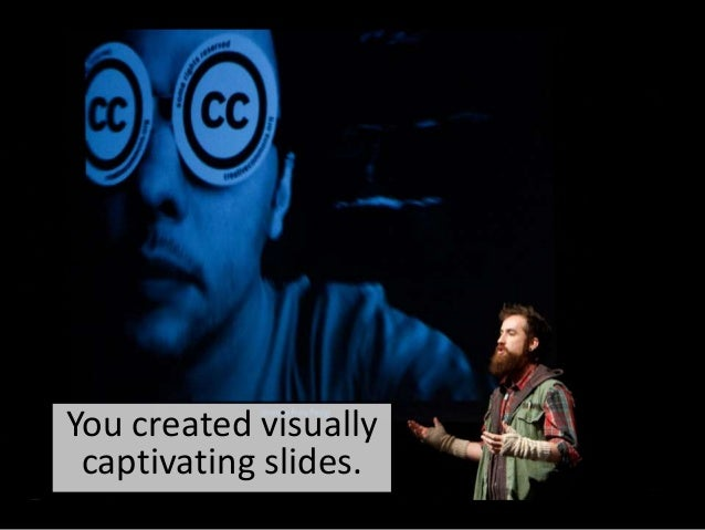You created visually captivating slides.