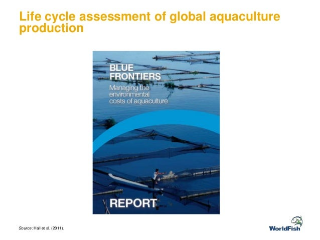 improving the environmental and production performance Improving productivity and environmental performance of aquaculture they are an especially valuable food source in developing countries, where more than 75 percent of the world's fish consumption occurs.