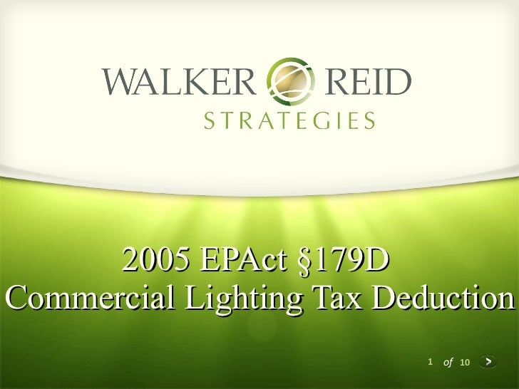 2005 EPAct §179D  Commercial Lighting Tax Deduction