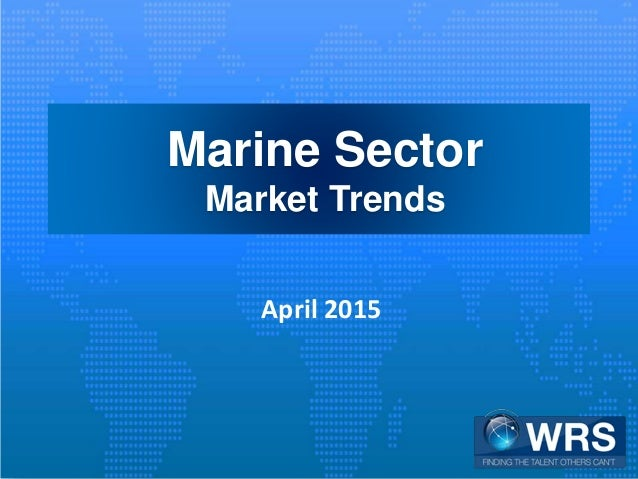 Marine Sector Market Trends April 2015