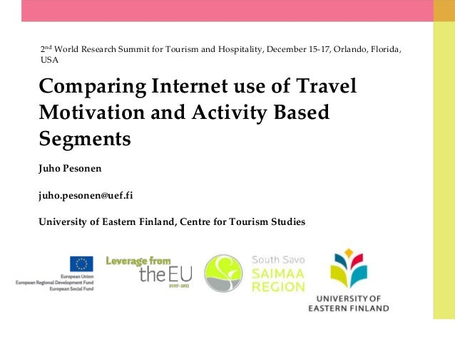 2nd World Research Summit for Tourism and Hospitality, December 15-17, Orlando, Florida, USA  Comparing Internet use of Tr...
