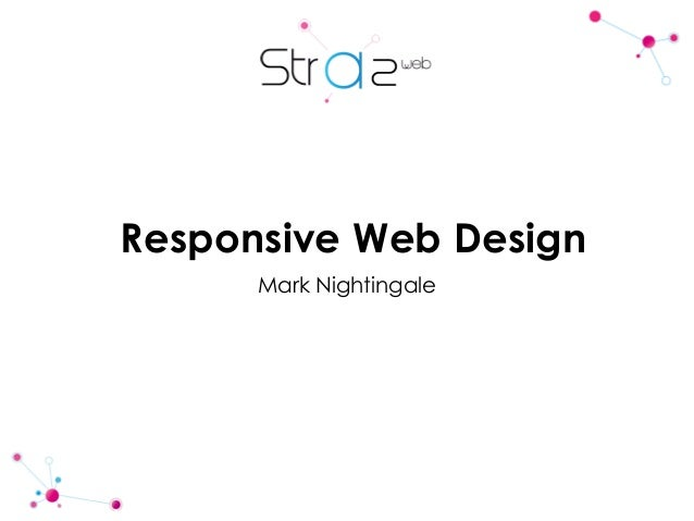 Responsive Web Design Mark Nightingale