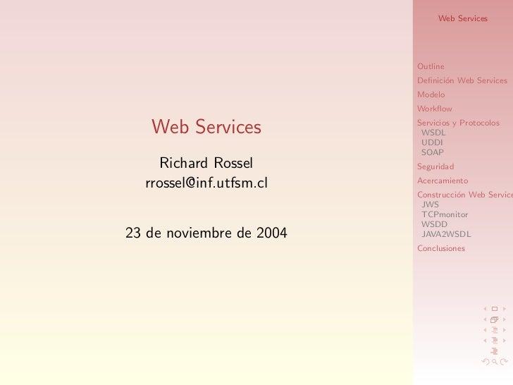 Web Services                          Outline                          Definici´n Web Services                             ...