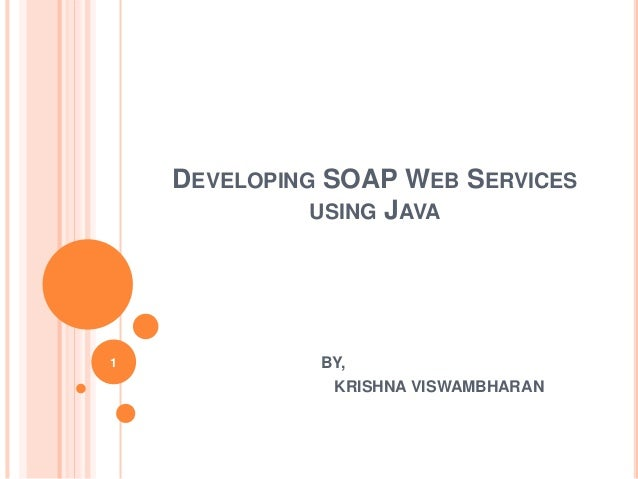 Developing SOAP Web Services using Java