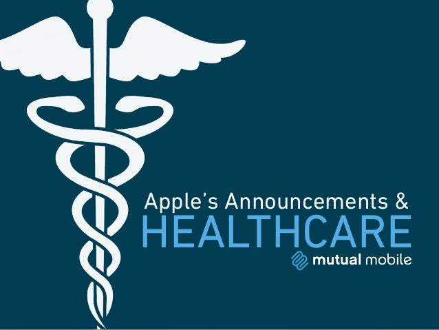 Apple's Announcements &  HEALTHCARE