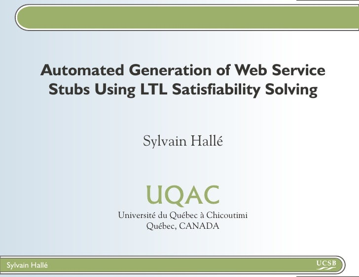 Automated Generation of Web Service Stubs Using LTL Satisfiability Solving (WS-FM 2010)