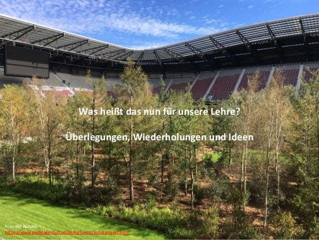 Jutta Pauschenwein: WS zur Motivation der Studierenden, 27.11.2019 15 Was heißt das nun für unsere Lehre? Überlegungen, Wi...