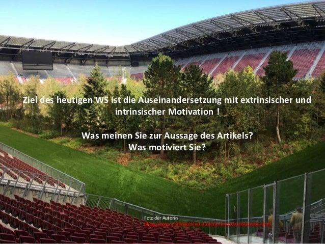 Jutta Pauschenwein: WS zur Motivation der Studierenden, 27.11.2019 3 Ziel des heutigen WS ist die Auseinandersetzung mit e...