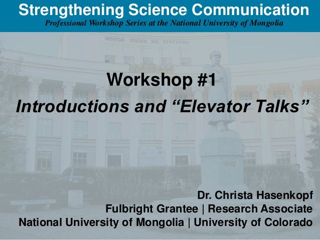 Strengthening Science Communication     Professional Workshop Series at the National University of Mongolia               ...