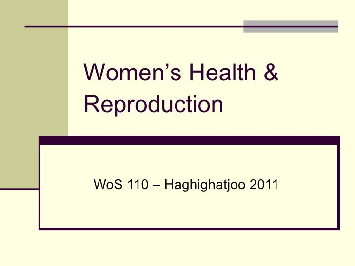 Women's Health & Reproduction WoS 110 – Haghighatjoo 2011
