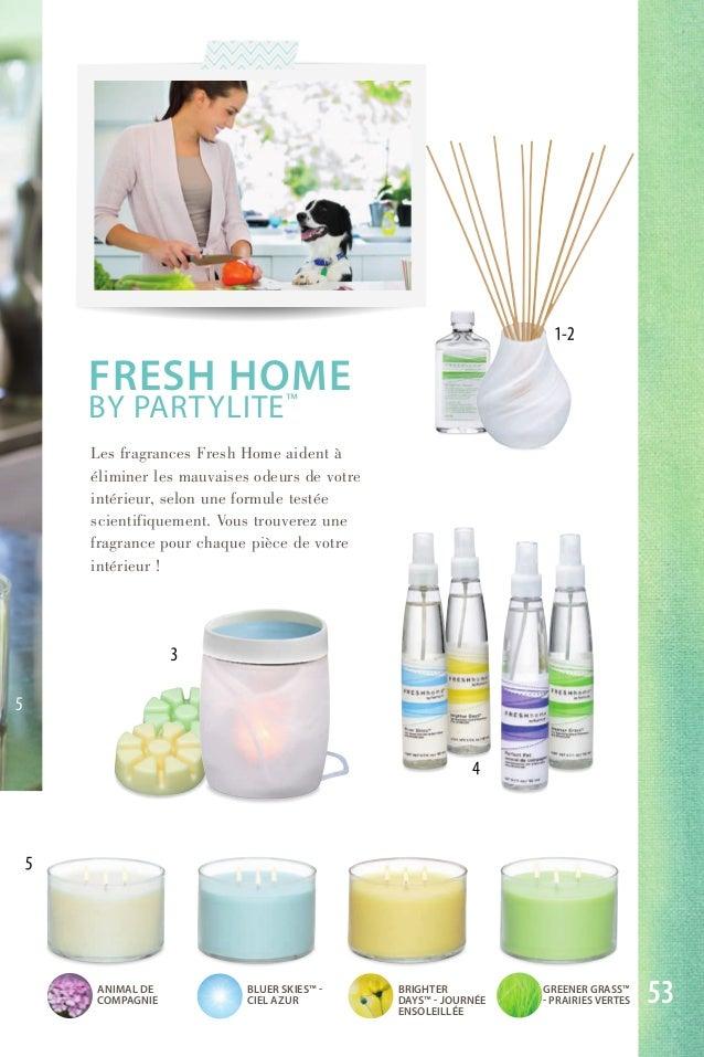 FRESH HOME BY PARTYLITE™ Les fragrances Fresh home aident à éliminer les mauvaises odeurs de votre intérieur, selon une fo...