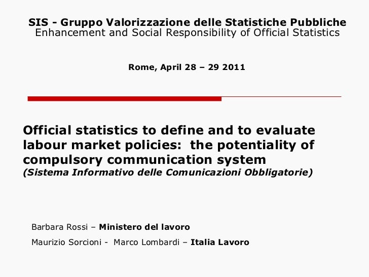 Official statistics to define and to evaluate labour market policies:  the potentiality of compulsory communication system...