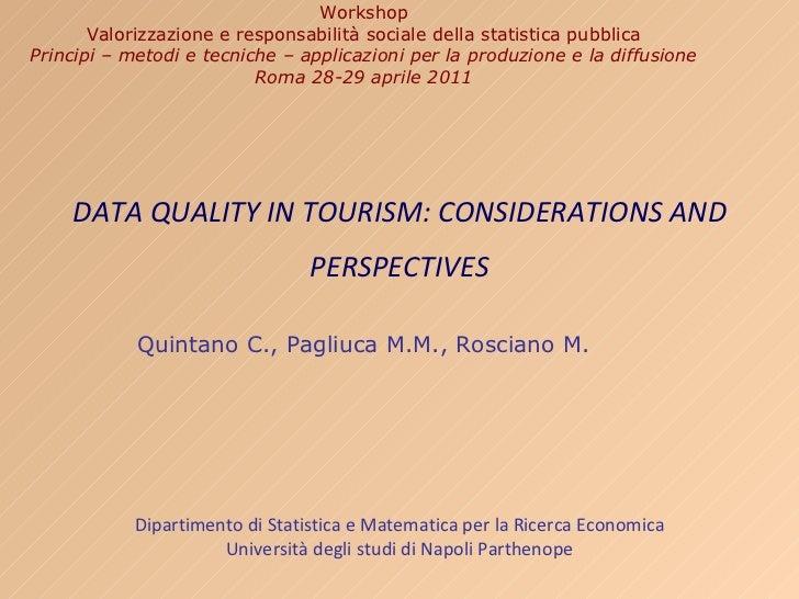 Workshop Valorizzazione e responsabilità socialedella statistica pubblica Principi – metodi e tecniche – applicazioni per...