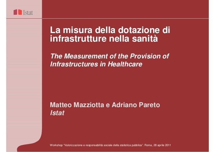 La misura della dotazione diinfrastrutture nella sanitàThe Measurement of the Provision ofInfrastructures in HealthcareMat...