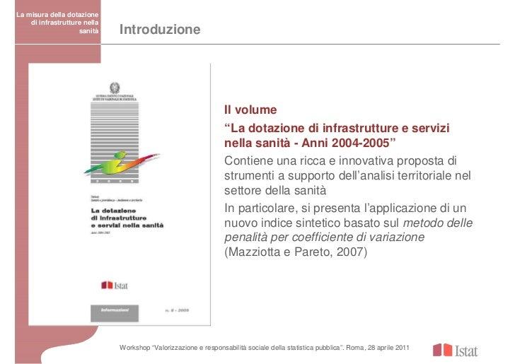 La misura della dotazione    di infrastrutture nella                    sanità    Introduzione                            ...
