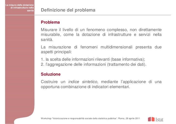 La misura della dotazione    di infrastrutture nella                    sanità    Definizione del problema                ...