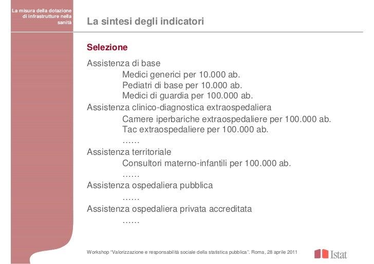 La misura della dotazione    di infrastrutture nella                    sanità    La sintesi degli indicatori             ...