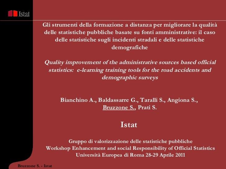 Gruppo di valorizzazione delle statistiche pubbliche Workshop Enhancement and social Responsibility of Official Statistics...