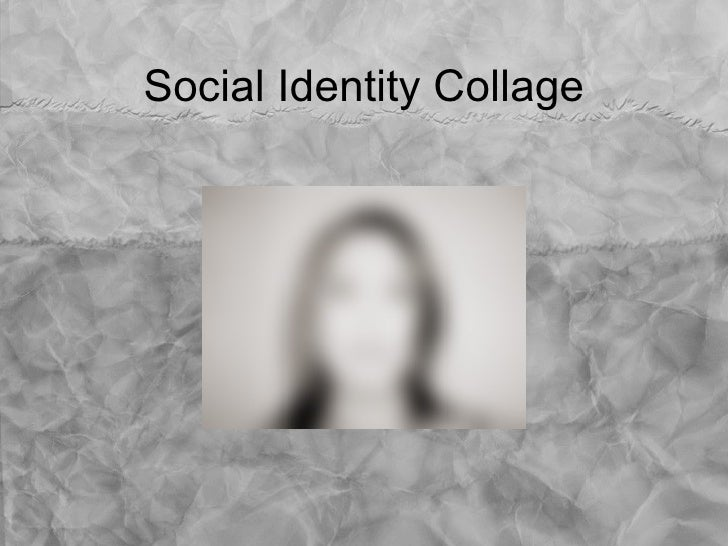 Social Identity Collage