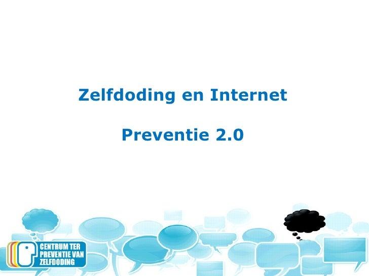 Zelfdoding en Internet Preventie 2.0