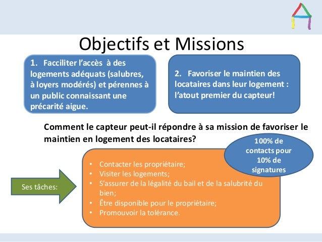 Objectifs et Missions Comment le capteur peut-il répondre à sa mission de favoriser le maintien en logement des locataires...