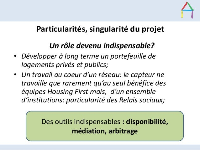 Particularités, singularité du projet Un rôle devenu indispensable? • Développer à long terme un portefeuille de logements...