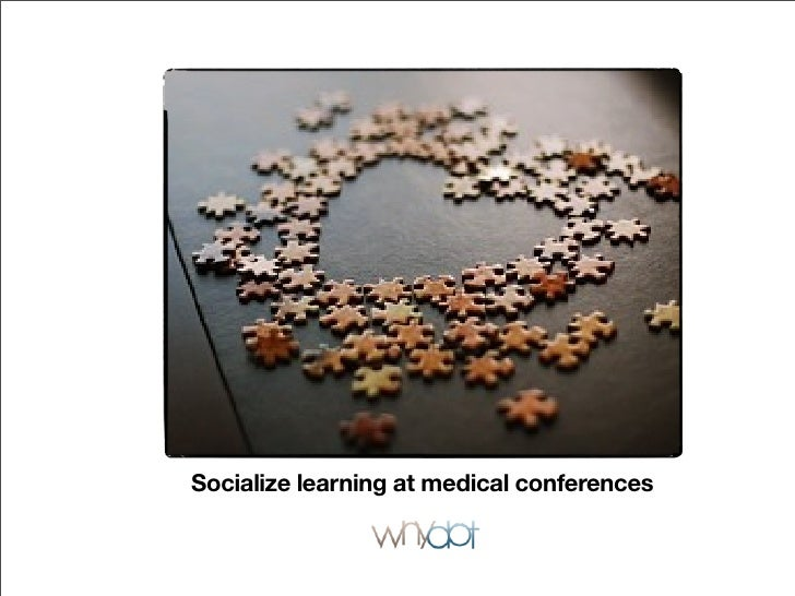 Socialize learning at medical conferences