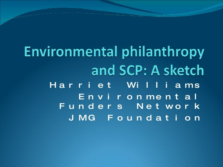 Harriet Williams Environmental Funders Network JMG Foundation