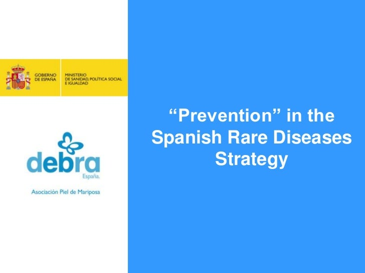 """Prevention"" in the Spanish Rare Diseases Strategy<br />"