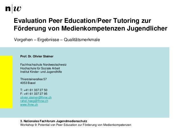 Evaluation Peer Education/Peer Tutoring zur Förderung von Medienkompetenzen Jugendlicher Vorgehen – Ergebnisse – Qualitäts...