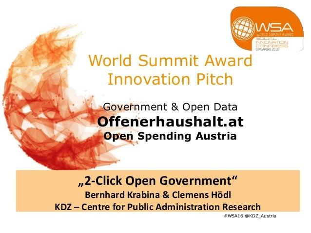 "World Summit Award Innovation Pitch Government & Open Data Offenerhaushalt.at Open Spending Austria #WSA16 @KDZ_Austria ""2..."
