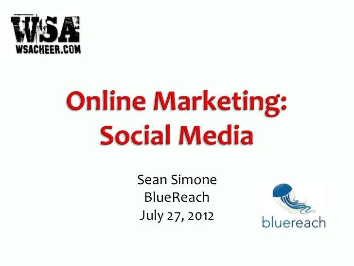 Sean Simone BlueReachJuly 27, 2012