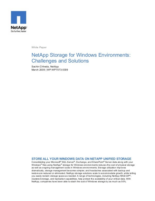 White Paper  NetApp Storage for Windows Environments: Challenges and Solutions Sachin Chheda, NetApp March 2009 | WP-WP707...