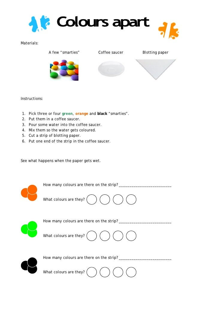 "Materials:                  A few ""smarties""          Coffee saucer         Blotting paper     Instructions:   1.   Pick t..."