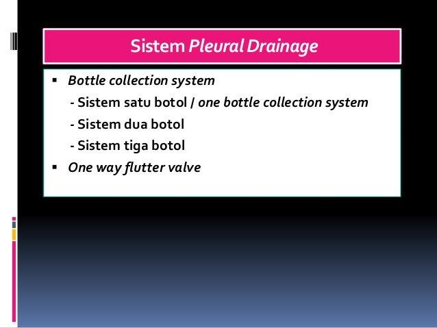 SistemPleuralDrainage  Bottle collection system - Sistem satu botol / one bottle collection system - Sistem dua botol - S...