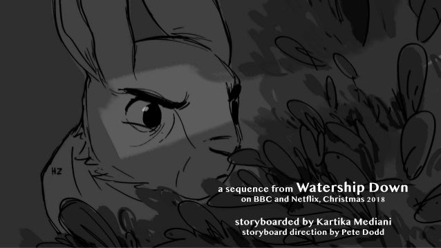 a sequence from Watership Down on BBC and Netflix, Christmas 2018 storyboarded by Kartika Mediani storyboard direction by ...